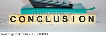 Word Conclusion Made With Wood Building Blocks,stock Image