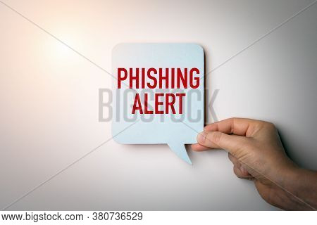 Phishing Alert. Data Security, Criminals, Technology And Information Concept