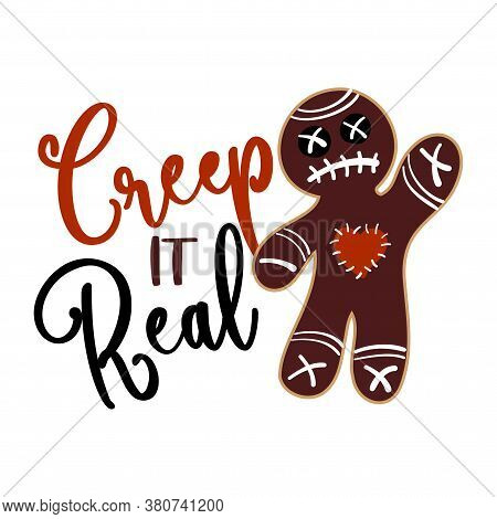 Creep It Real - Halloween Voodoo Doll Gingerbread Man Labels Design. Hand Drawn Isolated Emblem With