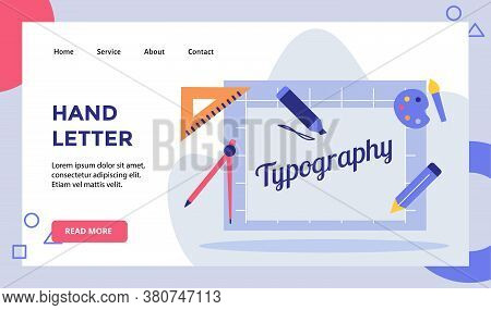 Hand Letter Text Typography Parker Pencil On Artboard Campaign For Web Website Home Homepage Landing
