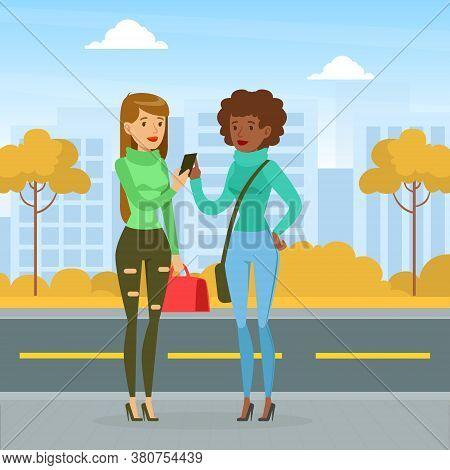 Meeting Of Two Friends, Two Girls Walking And Chatting On City Street, Best Friends Forever, Female