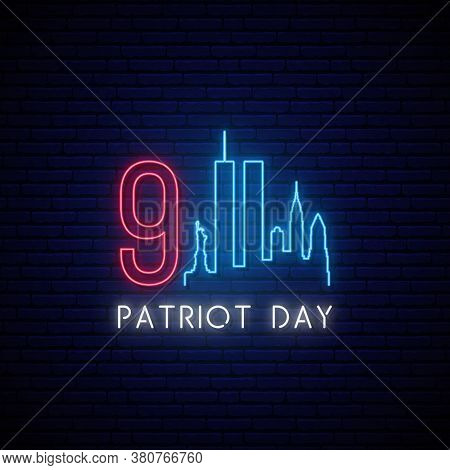 Patriot Day Neon Signboard. September 11, 2001. Glowing New York Skyline. Stock Vector Illustration.