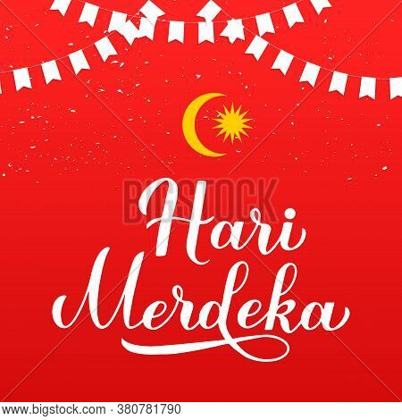 Hari Merdeka - Independence Day Lettering In Malaysian Language On Red Background. National Holiday