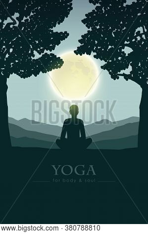 Yoga For Body And Soul Meditating Person Silhouette By Full Moon Vector Illustration Eps10