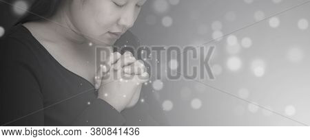 Asian Face Woman Praying And Worship To God Using Hands To Pray In Religious Beliefs And Worship Chr