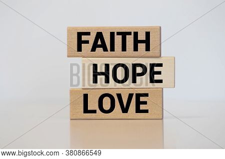 Biblical, Spiritual Or Metaphysical Reminder - Faith, Hope And Love In Old Wooden Letterpress Type B