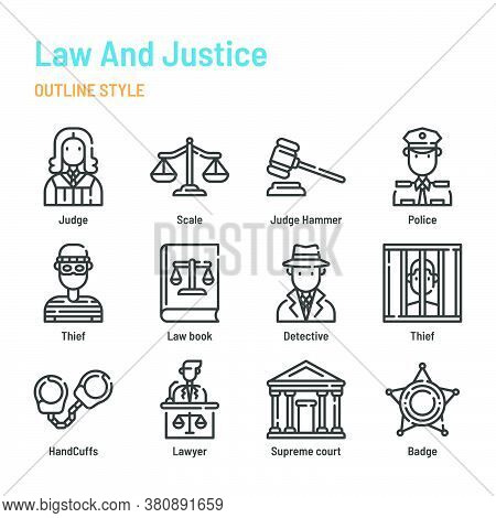 Law And Justice In Outline Icon And Symbol Set