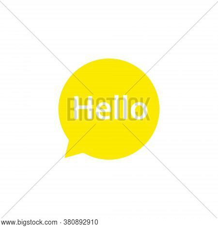 Speech Babble Hello Icon. Yellow Speech Babble Massage Vector Illustration Isolated On White
