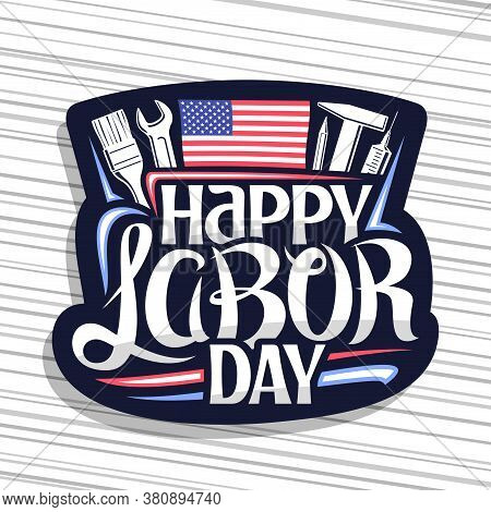 Vector Logo For American Labor Day, Dark Decorative Seal With Illustration Of Different Work Equipme