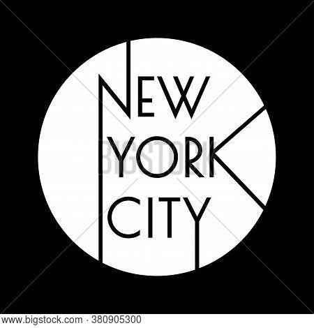 New York City Typography Design. Nyc Round Banner, Poster, Sport T-shirt Print Design And Apparels G