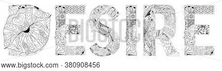 Word Desire With Lips Silhouette. Vector Zentangle Object For Coloring