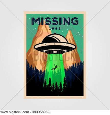 Missing People With Unidentified Flying Object Vintage Poster Vector Illustration Design. Science Ba