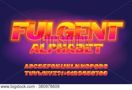 Fulgent Alphabet Font. Shining Letters, Numbers And Symbols. Stock Vector Typescript For Your Typogr
