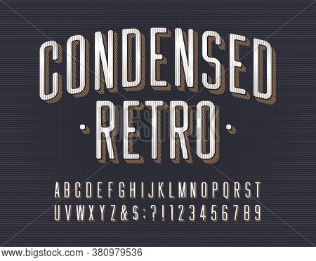 Condensed Retro Alphabet Font. Scratched Vintage Letters, Numbers And Symbols. Vector Typescript For