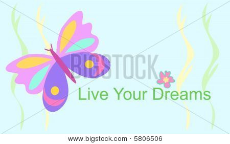 Live Your Dreams Butterfly