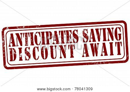Anticipates Saving Discount Await Stamp