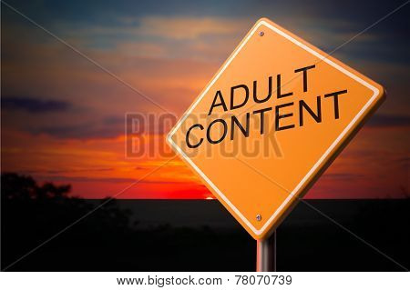 Adult Content on Warning Road Sign on Sunset Sky Background. poster