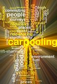 Background text pattern concept wordcloud illustration of carpooling glowing light poster