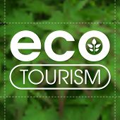 Ecotourism label against blurred green leafy background. poster