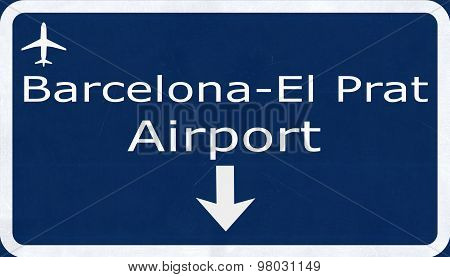 Barcelona Airport Airport Highway Sign