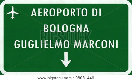 Bologna Italy Airport Highway Sign