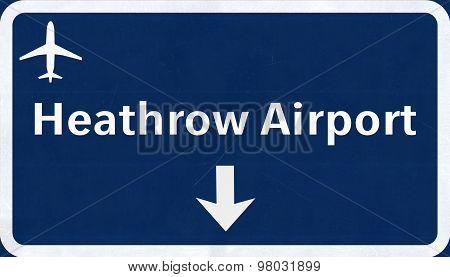 London Heathrow England United Kingdom Airport Highway Sign