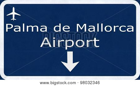 Palma De Mallorca Spain Airport Highway Sign