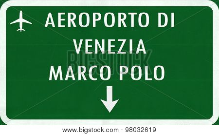 Venice Italy Airport Highway Sign