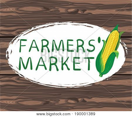 FARMERS MARKET handwritten text in oval hand drawn frame. VECTOR illustration on brown background. with corn