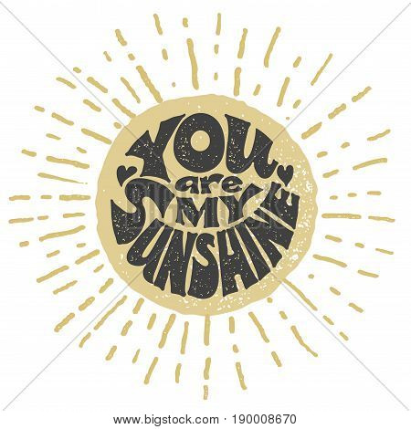 You are my sunshine. Vector. Eps8. RGB Global color