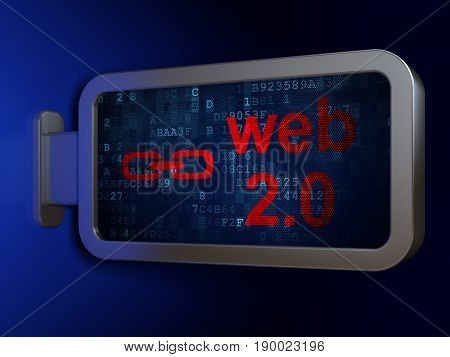 Web development concept: Web 2.0 and Link on advertising billboard background, 3D rendering
