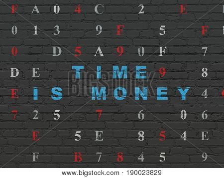 Time concept: Painted blue text Time Is money on Black Brick wall background with Hexadecimal Code