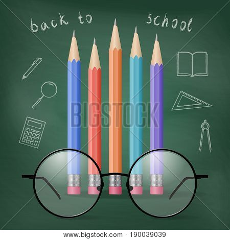 Colorful pencils and glasses on the background of a school board. Back to school. Education and school concept. Vector illustration