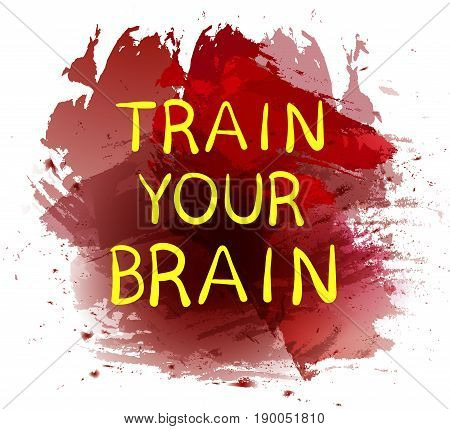 'Train your brain' text on purple paint splash backdrop. VECTOR hand drawn letters. Yellow word, white background