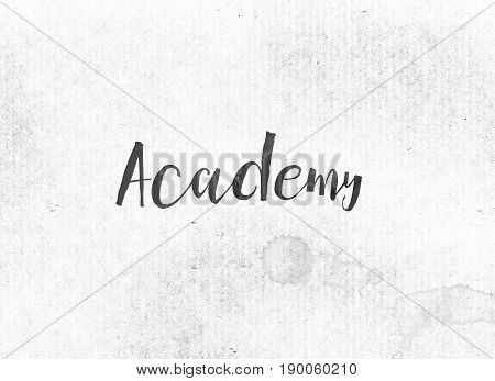 Academy Concept Painted Ink Word And Theme