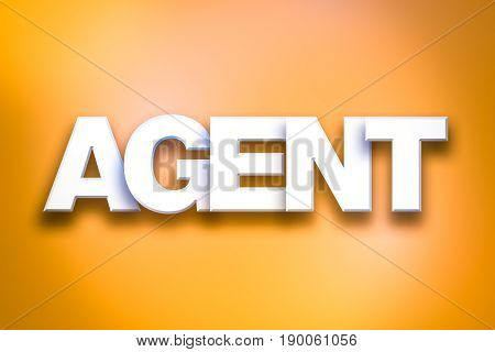 The word Agent concept written in 3D white type on a colorful background.