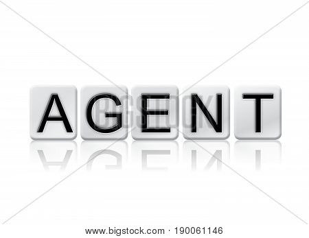 The word Agent concept and theme written in 3D white tiles and isolated on a white background.