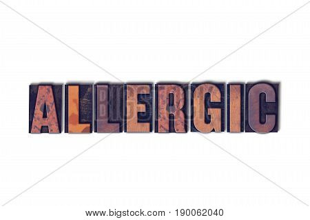 Allergic Concept Isolated Letterpress Word