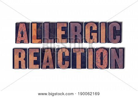 Allergic Reaction Concept Isolated Letterpress Word