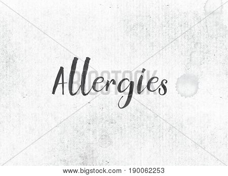 Allergies Concept Painted Ink Word And Theme