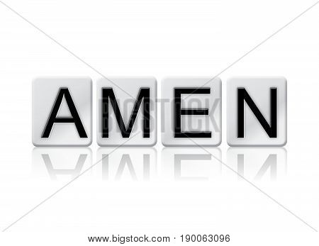 The word Amen concept and theme written in 3D white tiles and isolated on a white background.