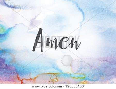 Amen Concept Watercolor And Ink Painting