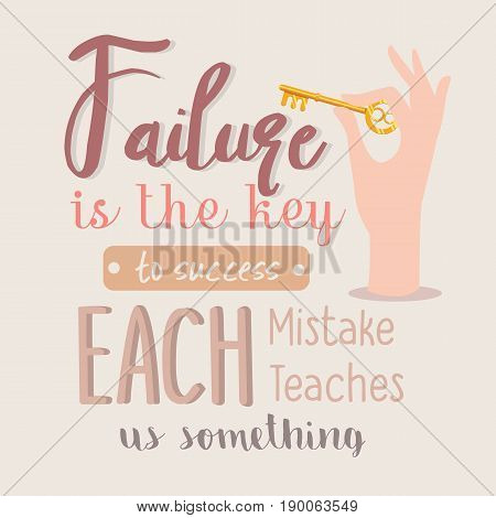 failure is the key to success each mistakes teaches us something quotes motivation vector