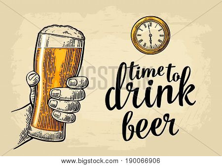 Male hand holding glass beer and antique pocket watch. Vintage vector engraving illustration for web poster invitation to party. Time to Drink lettering. Isolated on beige background.
