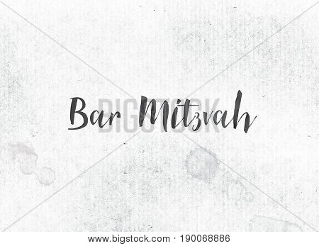 Bar Mitzvah Concept Painted Ink Word And Theme