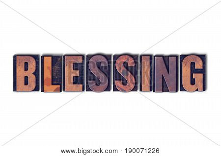 Blessing Concept Isolated Letterpress Word