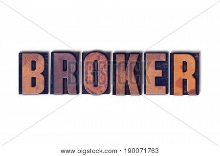 Broker Concept Isolated Letterpress Word
