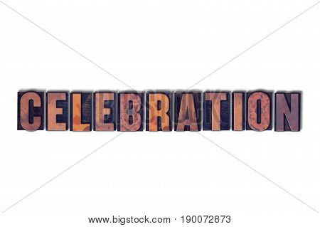 Celebration Concept Isolated Letterpress Word