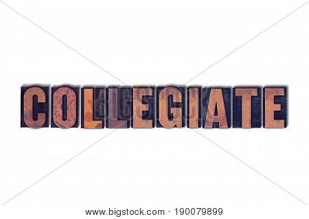 Collegiate Concept Isolated Letterpress Word