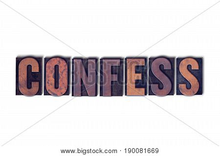 Confess Concept Isolated Letterpress Word